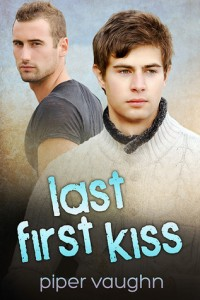 Last First Kiss - Vaughn