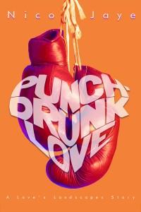 Punch-Drunk Love-Jaye - Jutoh