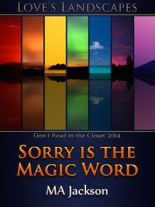 Sorry is the Magic Word-Jackson Jutoh  (P1)