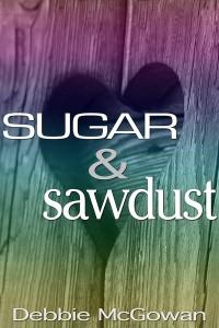 Sugar & Sawdust-McGowan -Jutoh