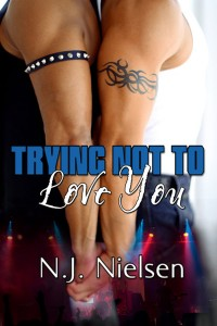 Trying Not To Love You-Nielsen - jutoh