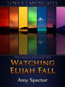 WATCHING ELIJAH FALL - Amy Spector - (P1) - Jutoh