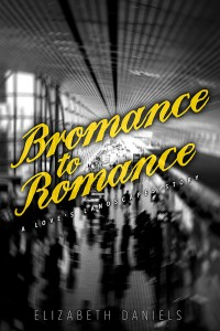 Bromance to Romance-Daniels Jutoh