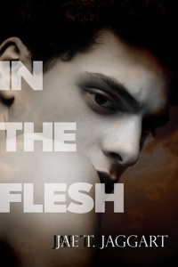 In the Flesh - Jaggert Jutoh