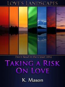 TAKING A RISK ON LOVE - K. Mason - P3 - Jutoh copy