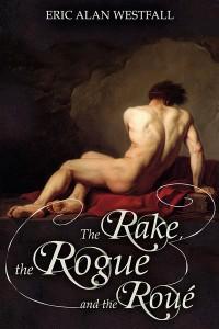 Rake, Rogue, Roue-Westfall -Jutoh
