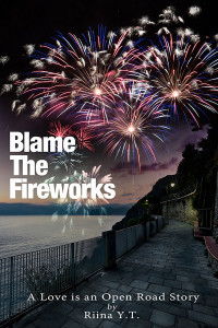 Blame the Fireworks - Jutoh