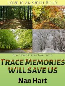 Trace Memories Will Save Us - Jutoh (P1)