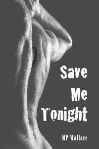 Save Me Tonight - Jutoh