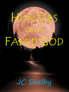 Hunters of a Faded God - Jutoh
