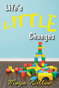 Lifes Little Changes - Jutoh