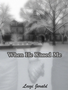 When He Kissed Me - Jutoh